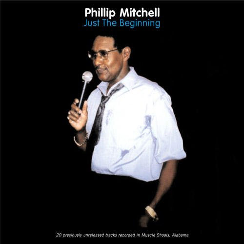 Phillip Mitchell - Just The Beginning (2004) [FLAC] Download