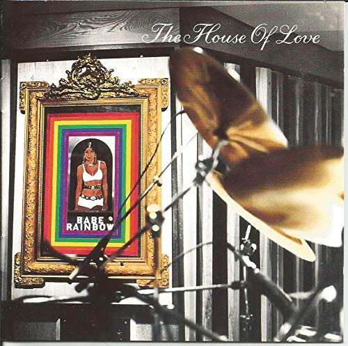 The House Of Love - Babe Rainbow (1992) [FLAC] Download