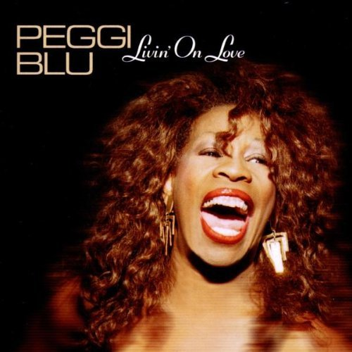 Peggi Blu - Livin' On Love (2002) [FLAC] Download