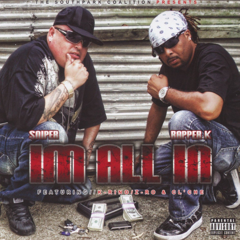 Sniper & Rapper K - Im All In (2010) [FLAC] Download