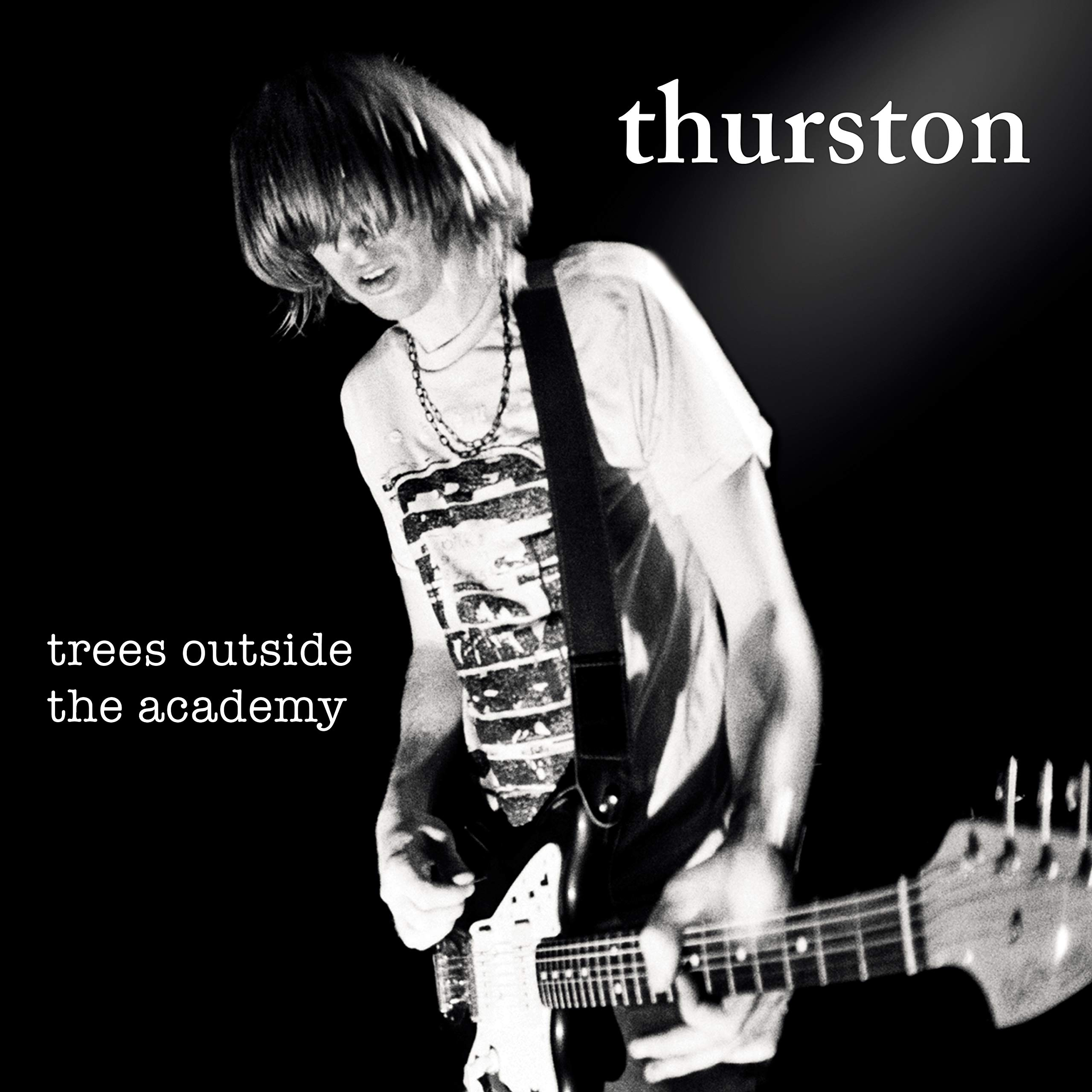 Thurston Moore - Trees Outside The Academy (2007) [FLAC] Download