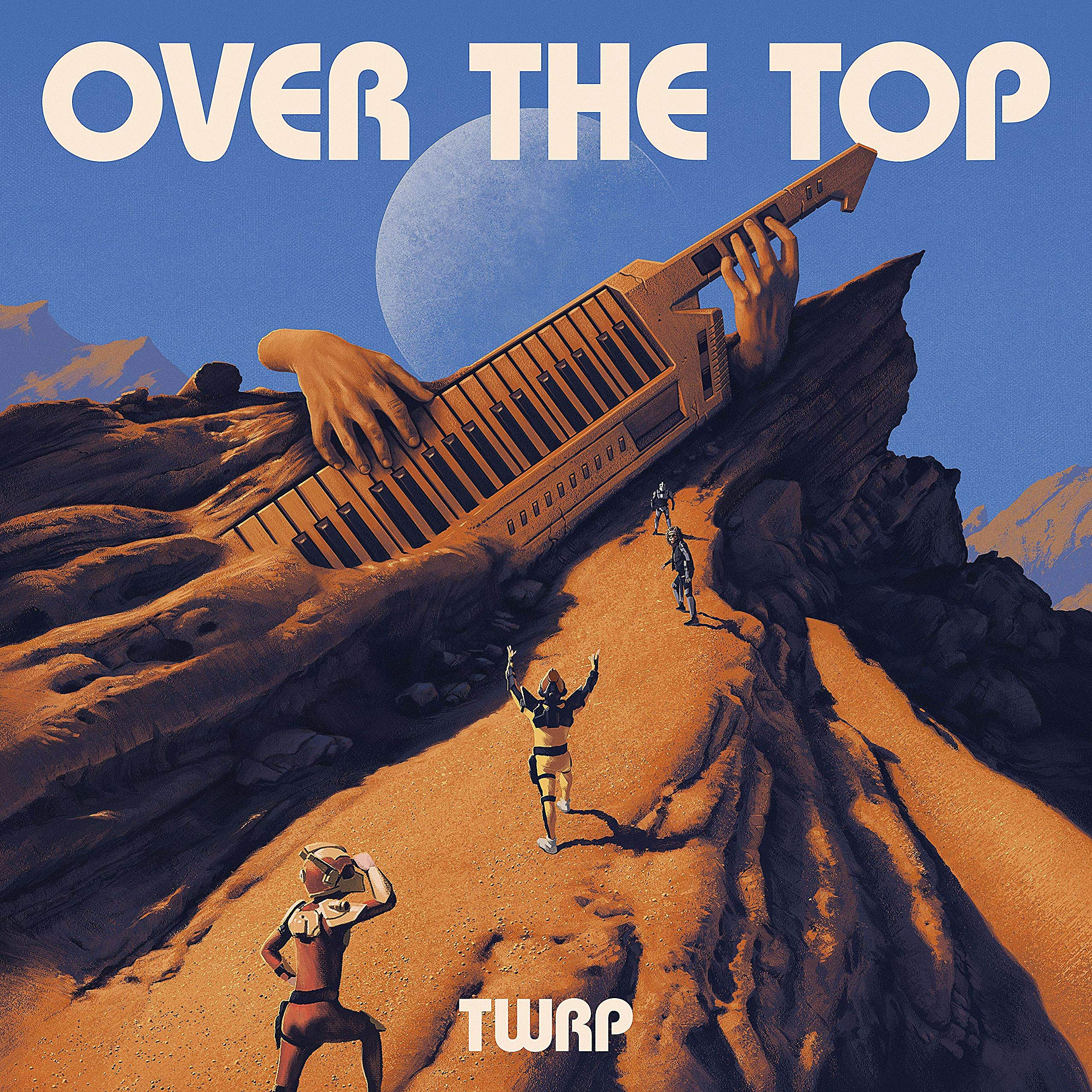 TWRP - Over The Top (2020) [FLAC] Download