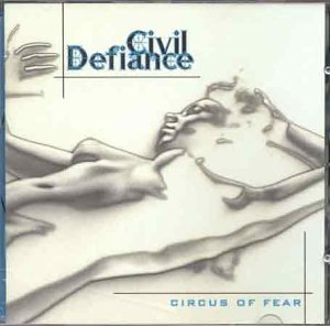 Civil Defiance - Circus Of Fear (1999) [FLAC] Download