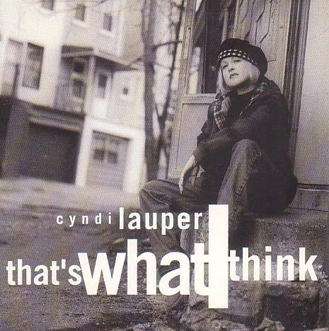 Cyndi Lauper - That's What I Think (1993) [FLAC] Download