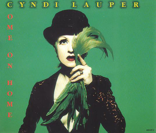 Cyndi Lauper - Come On Home (1995) [FLAC] Download