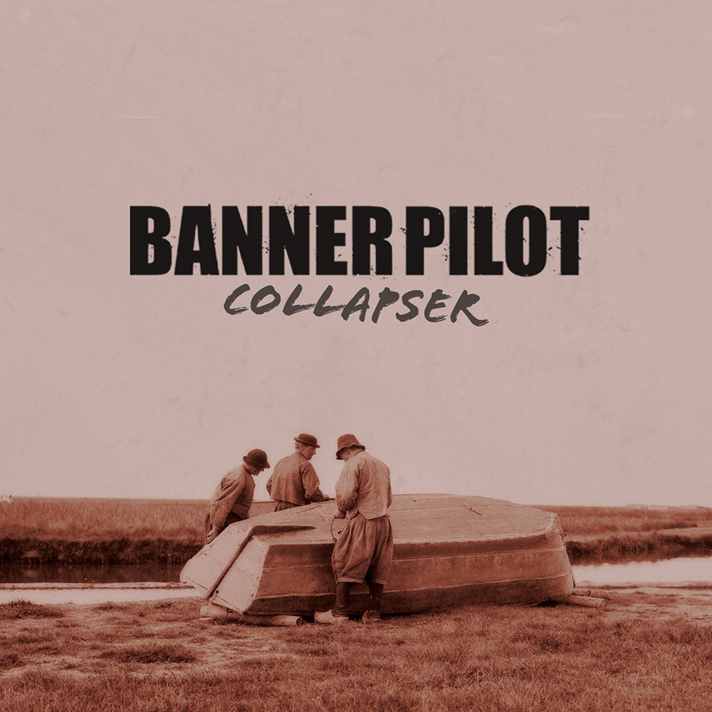 Banner Pilot - Collapser (2009) [FLAC] Download