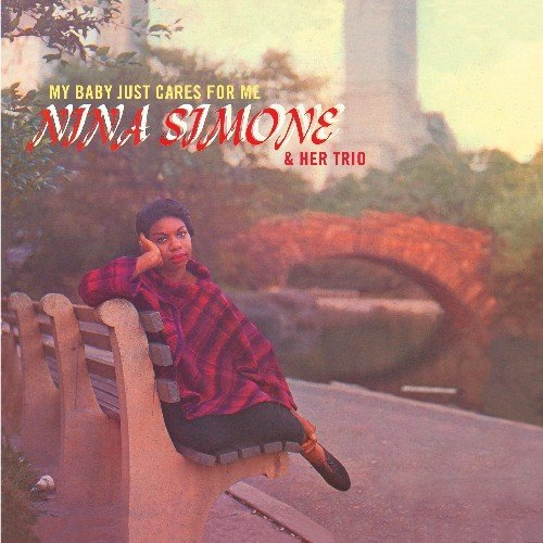 Nina Simone & Her Trio – My Baby Just Cares For Me (2011) [FLAC]
