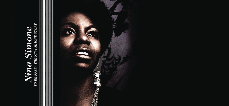 Nina Simone – To Be Free: The Nina Simone Story (2008) [FLAC]