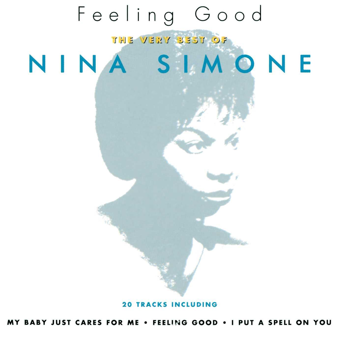 Nina Simone – Feeling Good: The Very Best Of Nina Simone (1994) [FLAC]