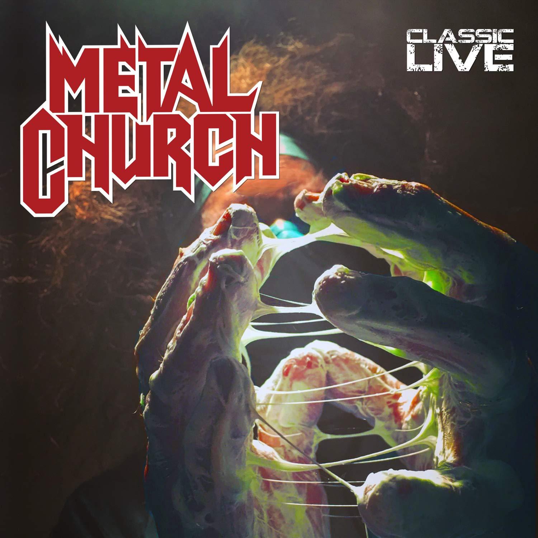 Metal Church – Classic Live (2020) [FLAC]