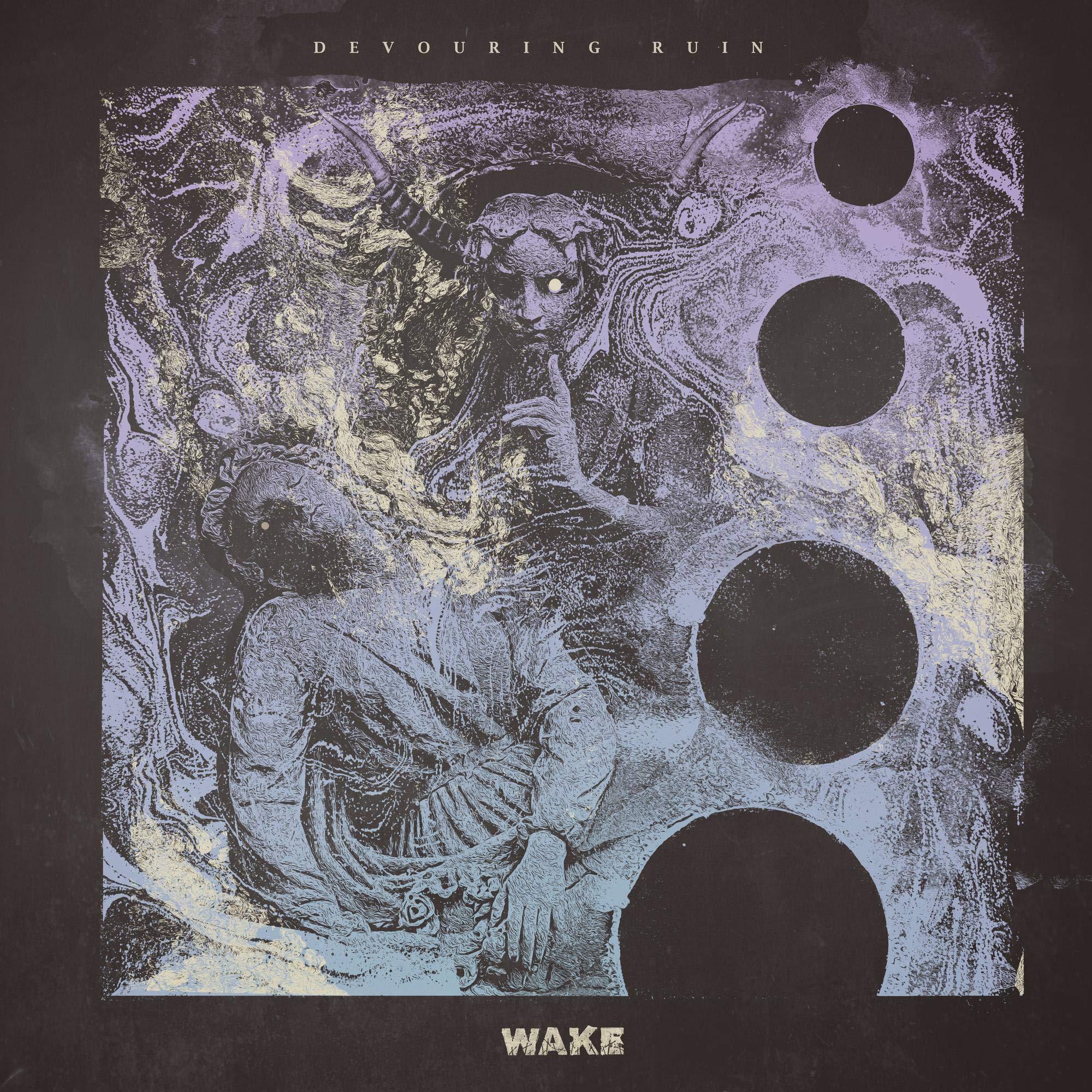 Wake - Devouring Ruin (2020) [FLAC] Download
