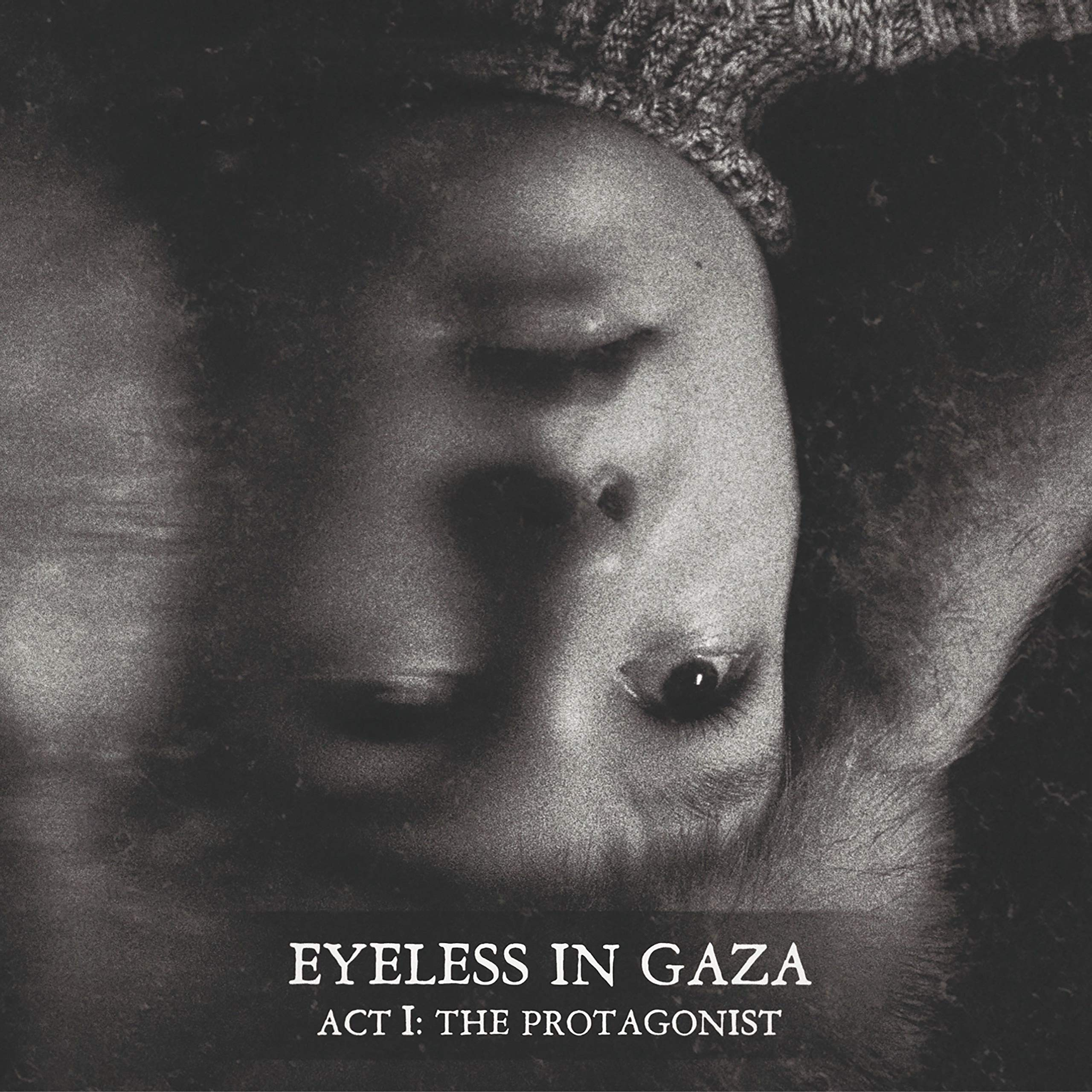 Eyeless In Gaza - Act I: The Protagonist (2020) [FLAC] Download