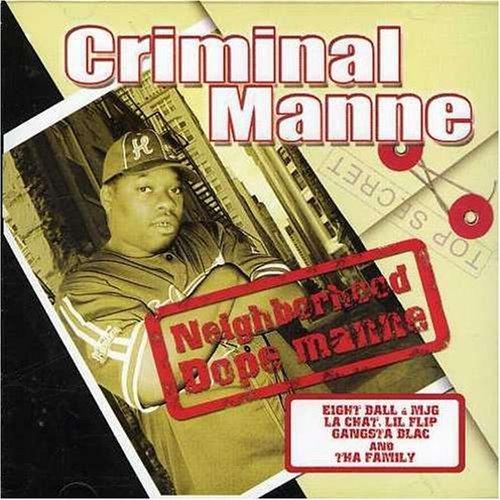 Criminal Manne - Neighborhood Dope Manne (2003) [FLAC] Download