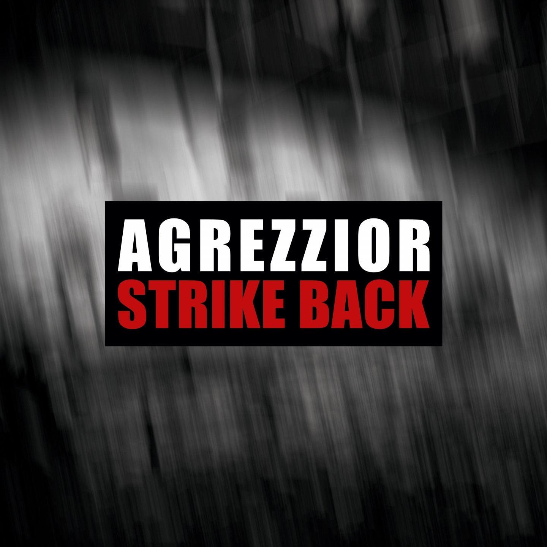 Agrezzior - Strike Back (2017) [FLAC] Download