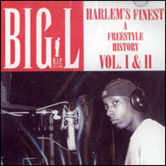 Big L - Harlem's Finest: A Freestyle History Vol. I & II (2003) [FLAC] Download