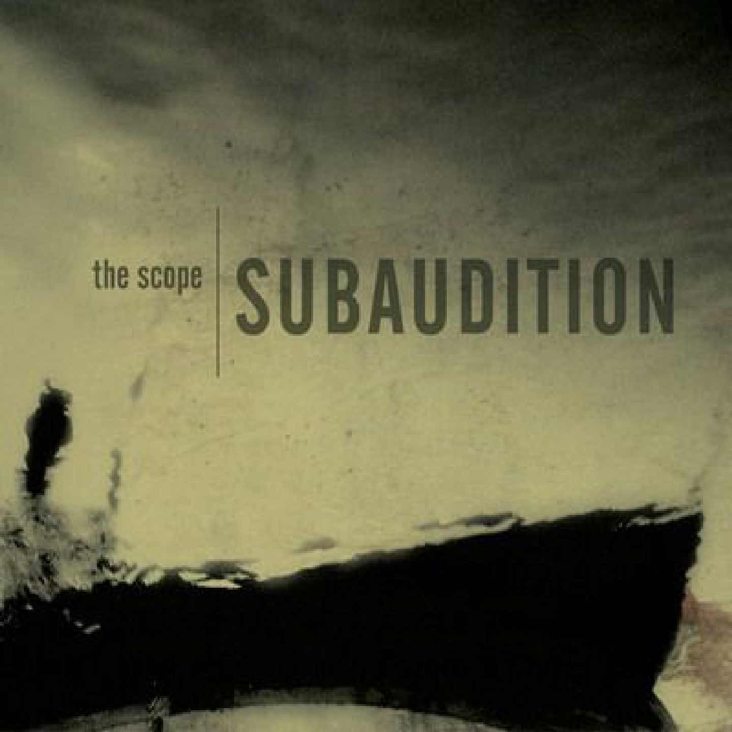 Subaudition – The Scope (2006) [FLAC]
