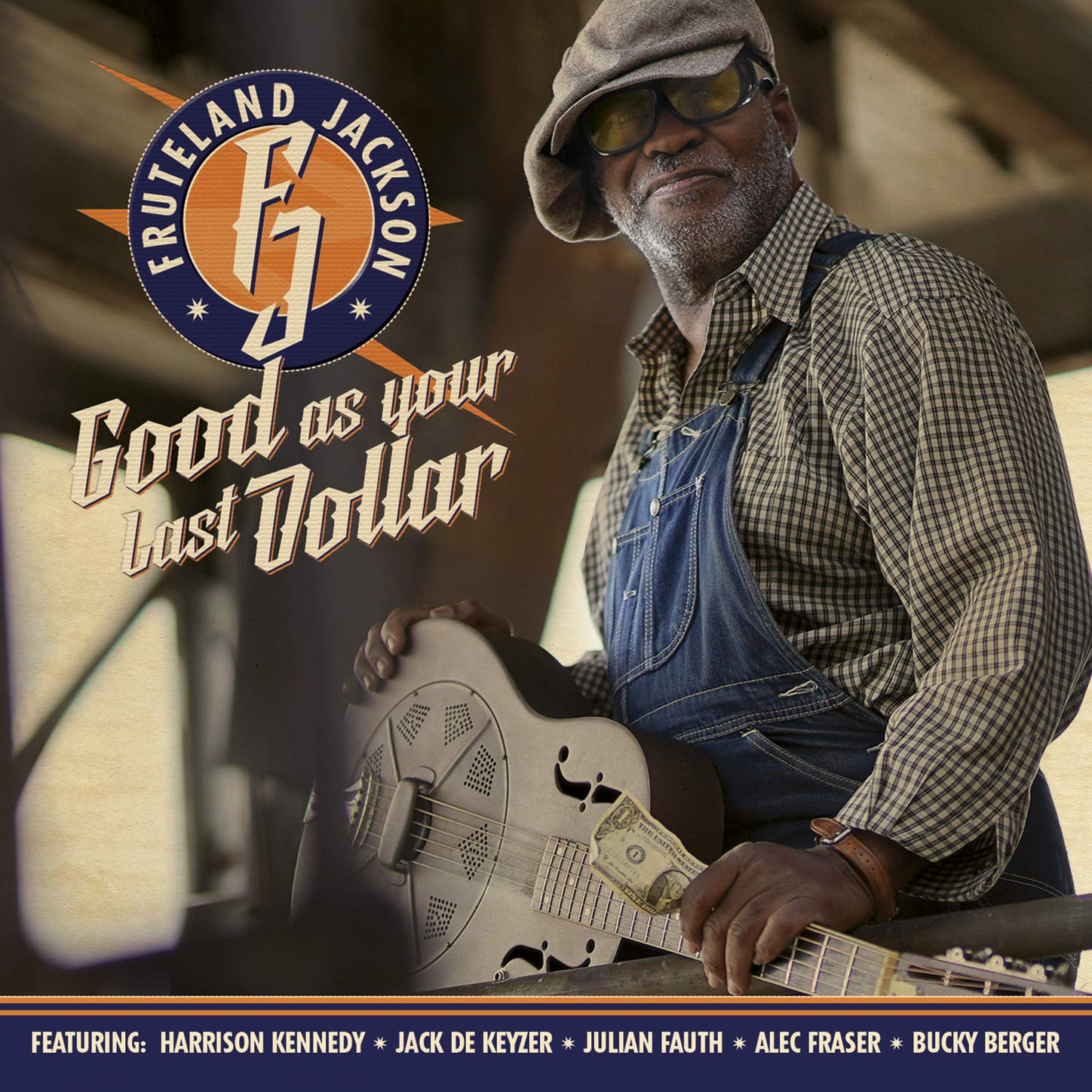 Fruteland Jackson - Good As Your Last Dollar (2019) [FLAC] Download