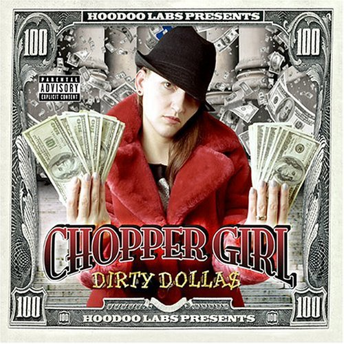 Chopper Girl – Dirty Dolla$ (2004) [FLAC]