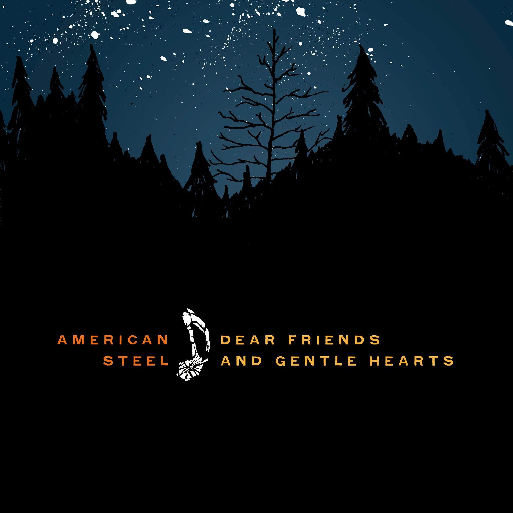 American Steel - Dear Friends and Gentle Hearts (2009) [FLAC] Download