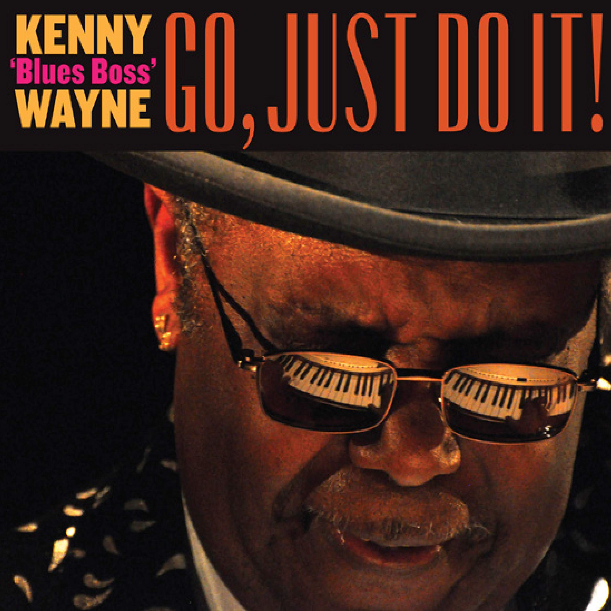 Kenny 'Blues Boss' Wayne - Go, Just Do It! (2020) [FLAC] Download