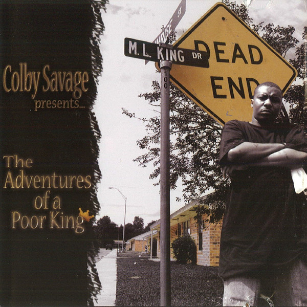 Colby Savage - The Adventures Of A Poor King (2004) [FLAC] Download