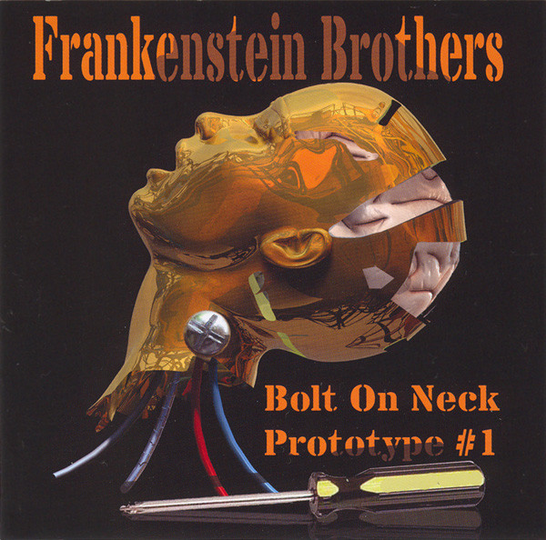 Frankenstein Brothers – Bolt On Neck (2008) [FLAC]