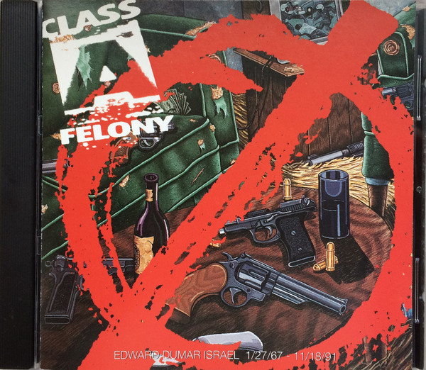 Class A Felony - Class A Felony (1993) [FLAC] Download