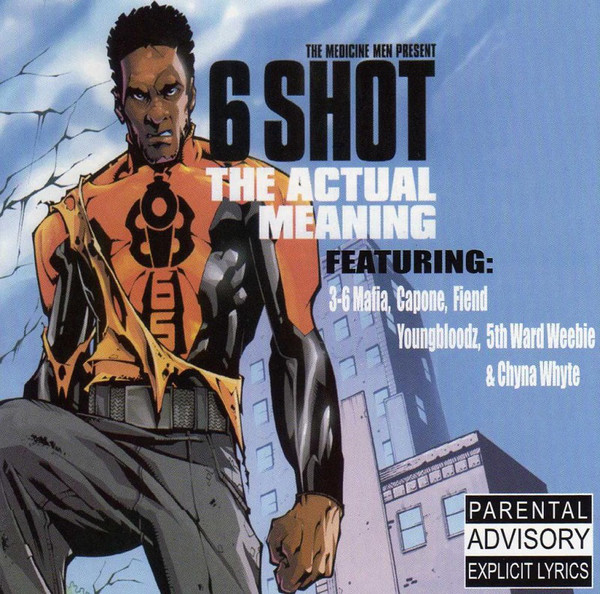 6 Shot - The Actual Meaning (2001) [FLAC] Download