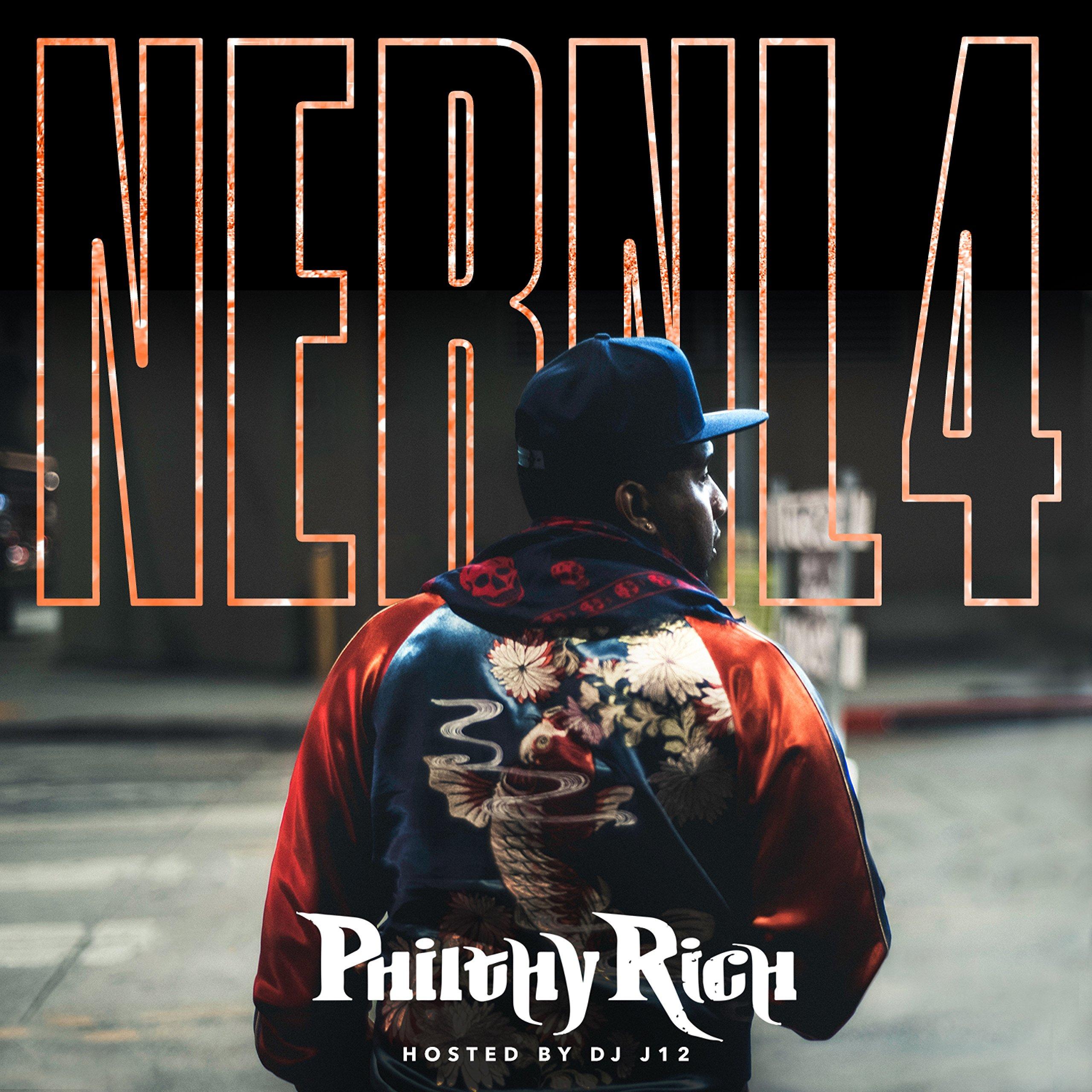 Philthy Rich – NERNL 4 (2018) [FLAC]