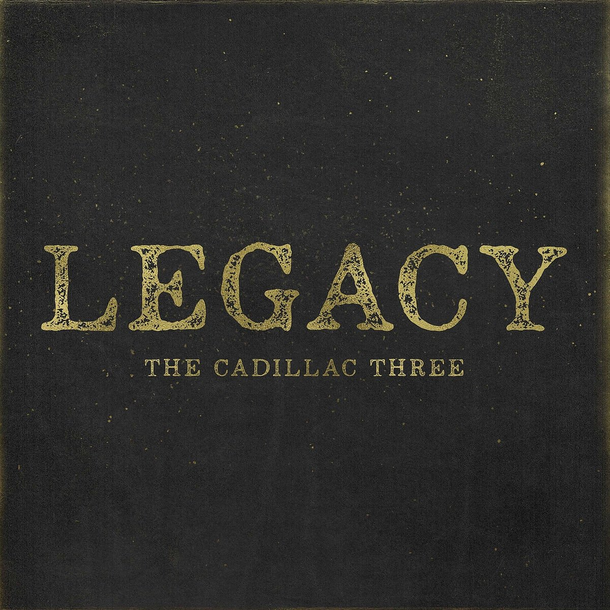 The Cadillac Three - Legacy (2017) [FLAC] Download