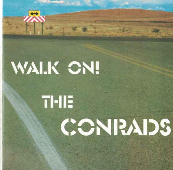 The Conrads - Walk On (2001) [FLAC] Download