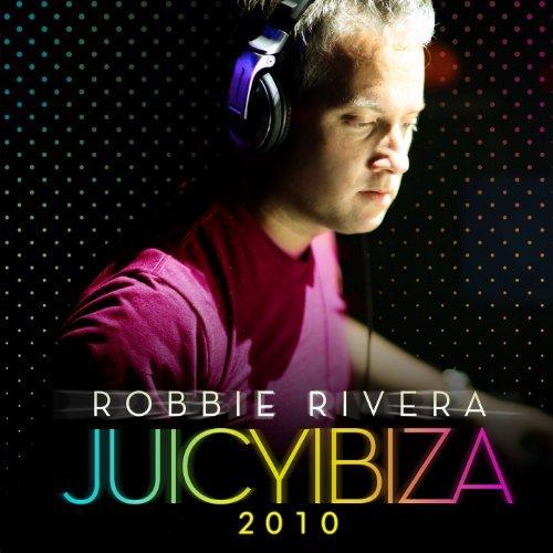 VA - Robbie Rivera Juicy Ibiza 2010 (2010) [FLAC] Download