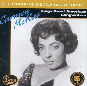 Carmen McRae – Sings Great American Songwriters (1993) [FLAC]