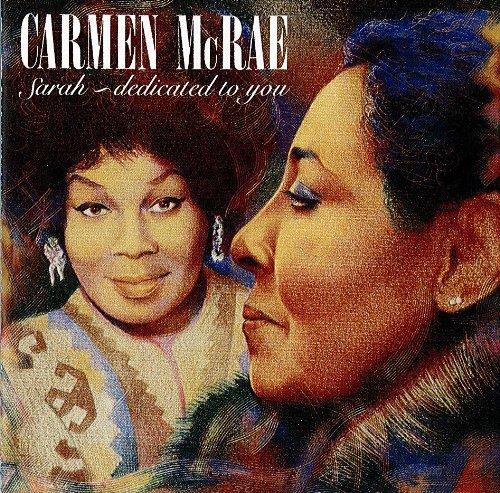 Carmen McRae – Sarah Dedicated To You (1991) [FLAC]