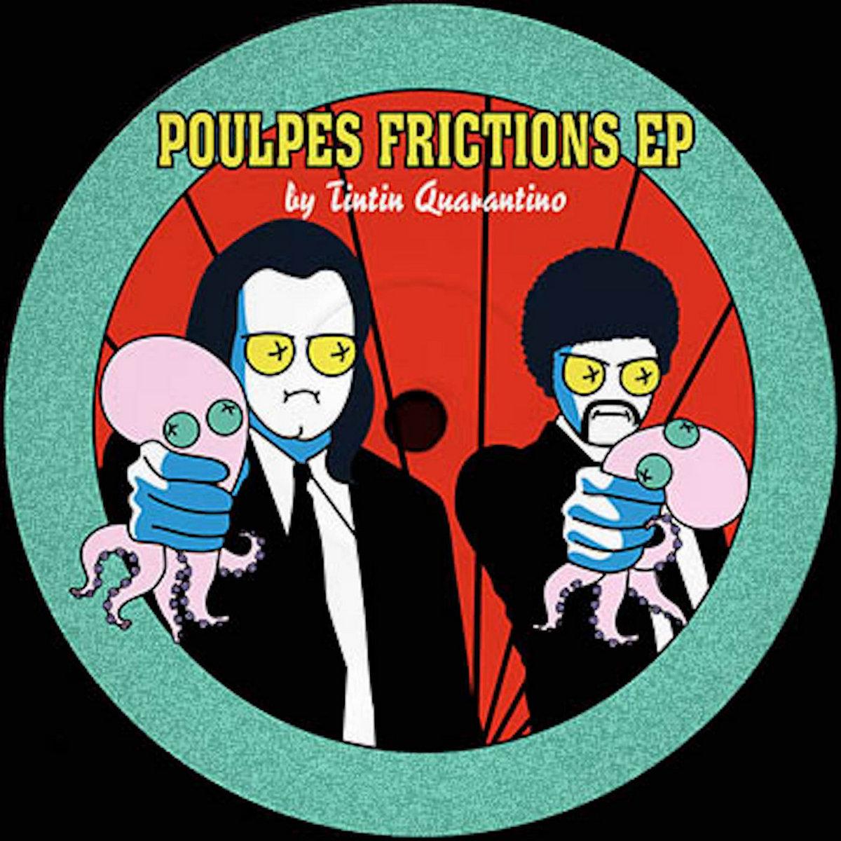 Tintin Quarantino – Poulpes Frictions (2020) [FLAC]