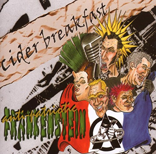 Cider Breakfast – Anti-Patriotic Frankenstein (2002) [FLAC]