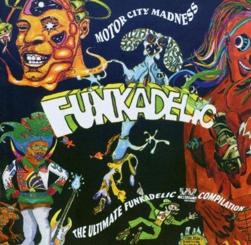 Funkadelic – Motor City Madness The Ultimate Funkadelic Westbound Compilation (2003) [FLAC]