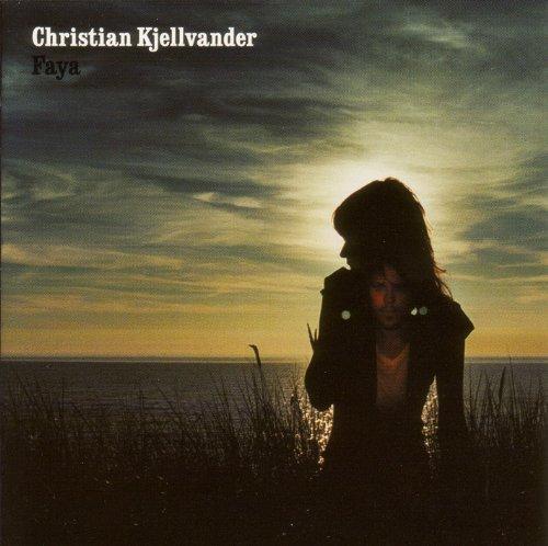 Christian Kjellvander – Faya (2005) [FLAC]