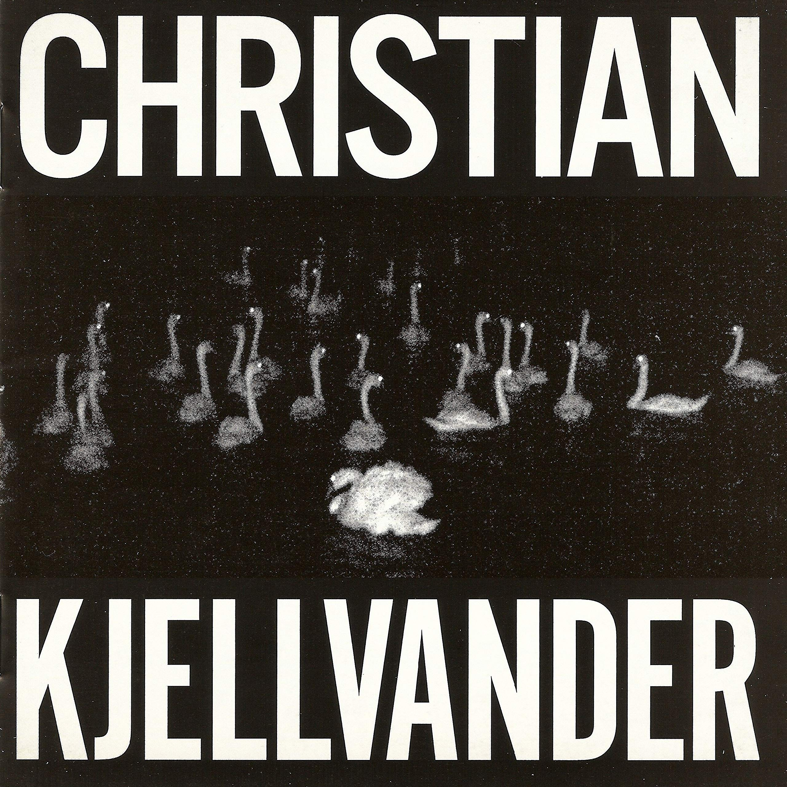 Christian Kjellvander – I Saw Her From Here / From Here I Saw Her (2007) [FLAC]