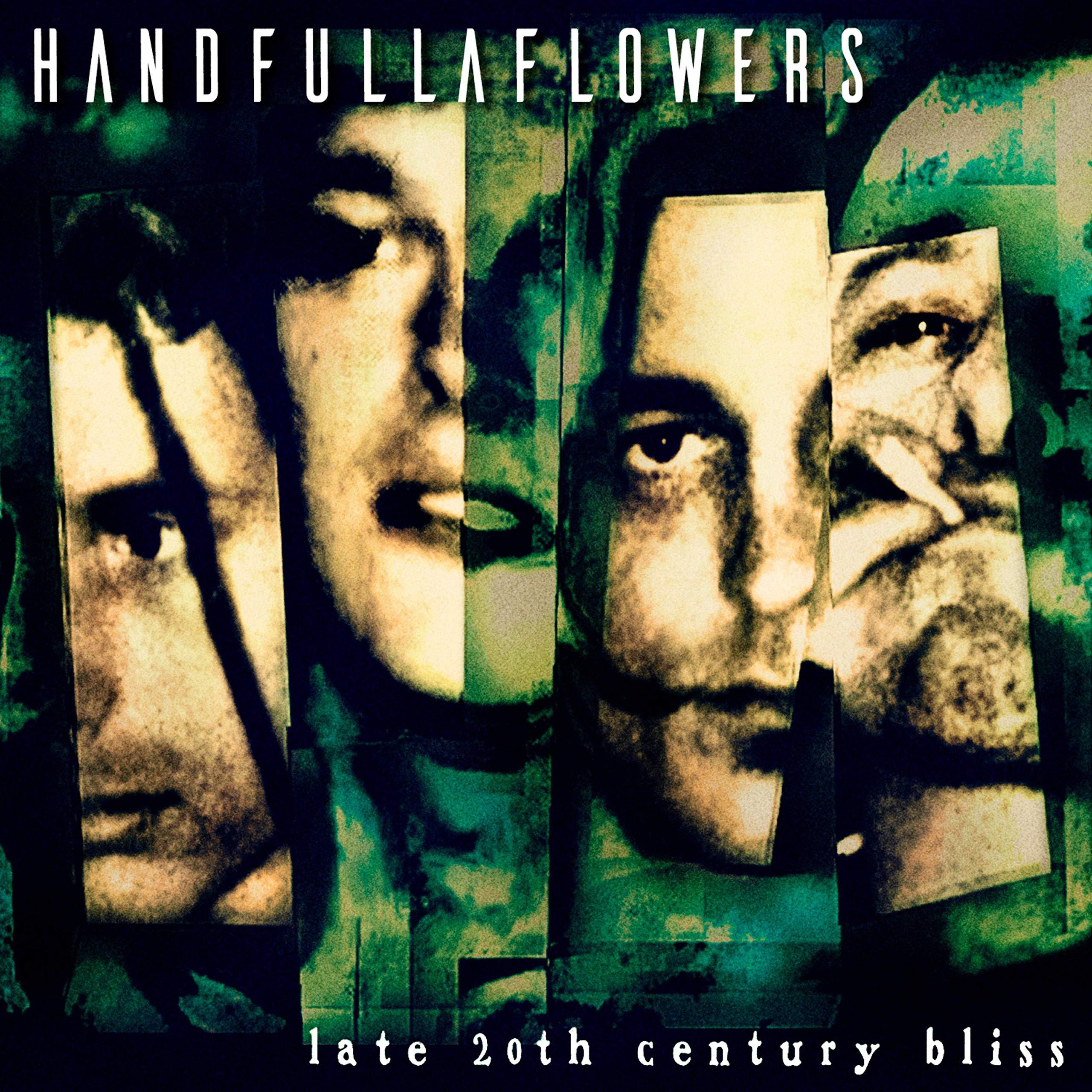 Handfullaflowers – Late 20th Century Bliss (1998) [FLAC]
