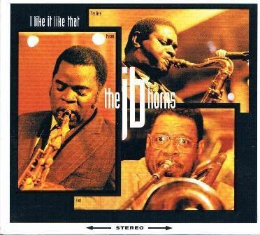 The JB Horns – I Like It Like That (1993) [FLAC]