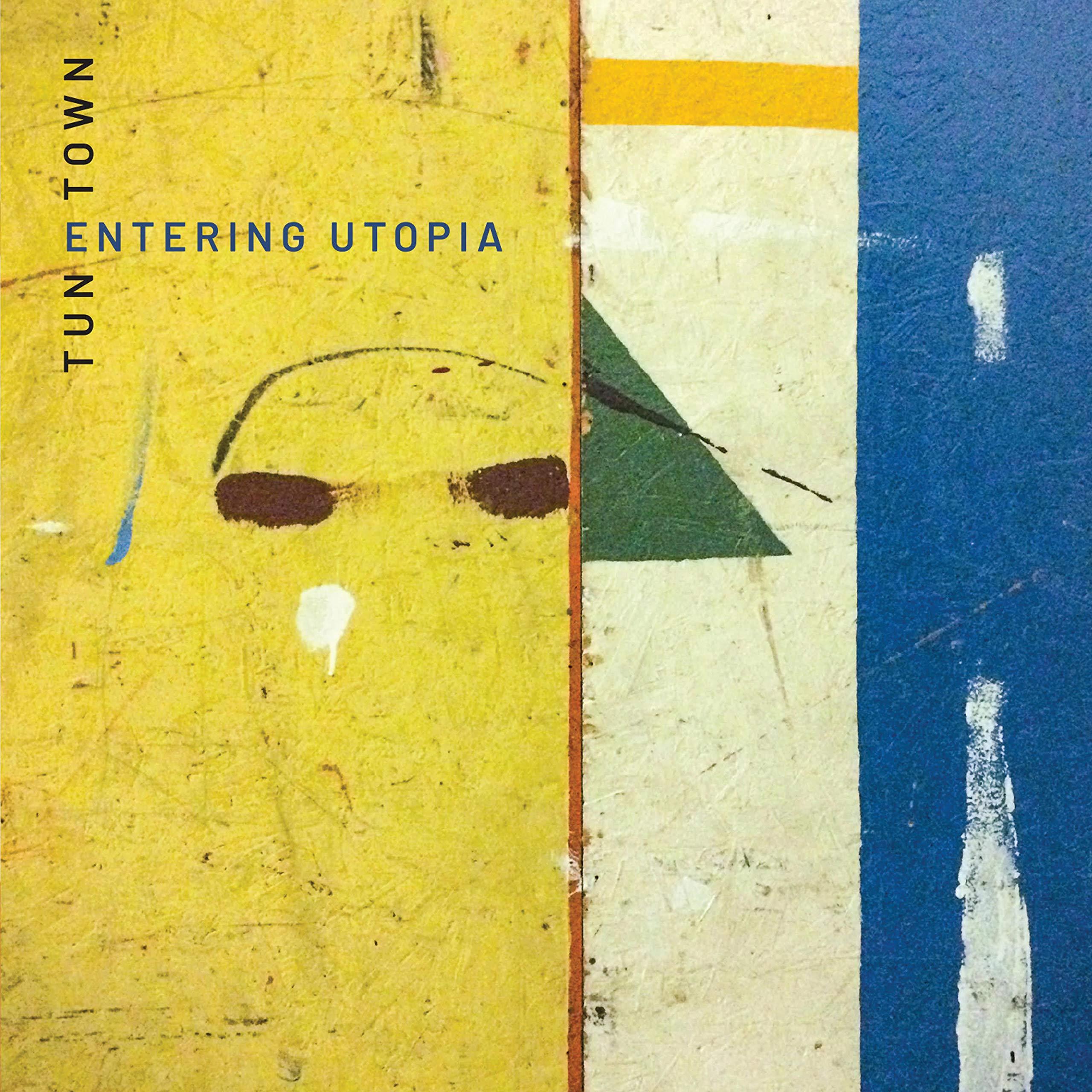 TuneTown - Entering Utopia (2021) [FLAC] Download