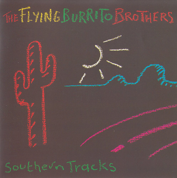 The Flying Burrito Brothers – Southern Tracks (1990) [FLAC]