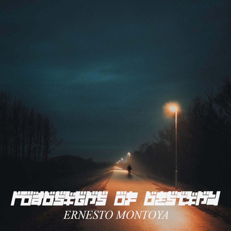 Ernesto Montoya – Roadsigns of Destiny (2021) [FLAC]