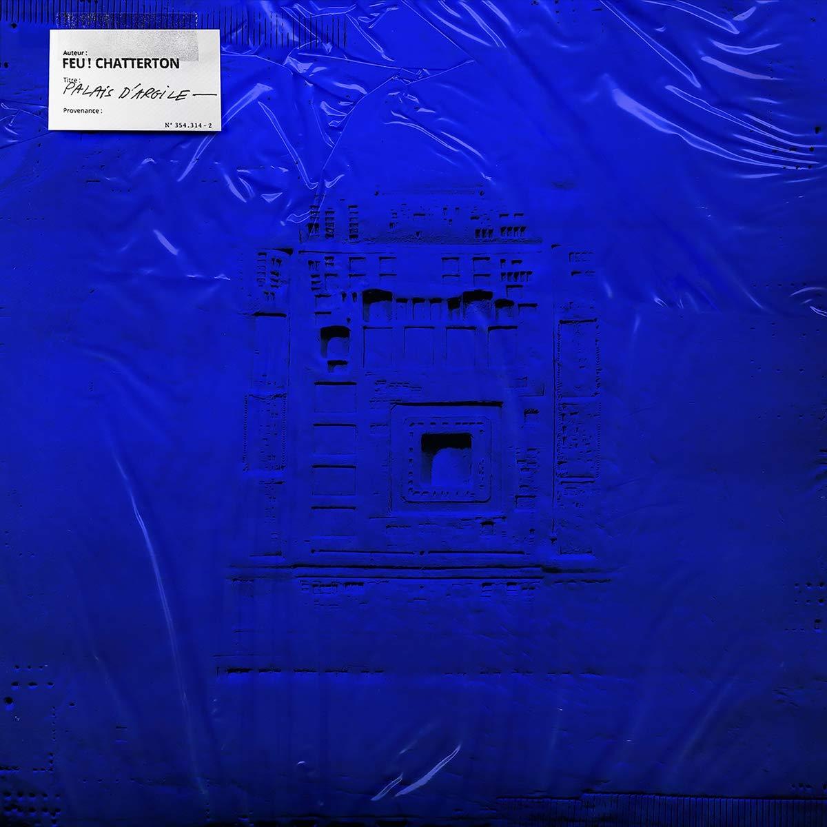 Feu! Chatterton – Palais d'argile (2021) [FLAC]
