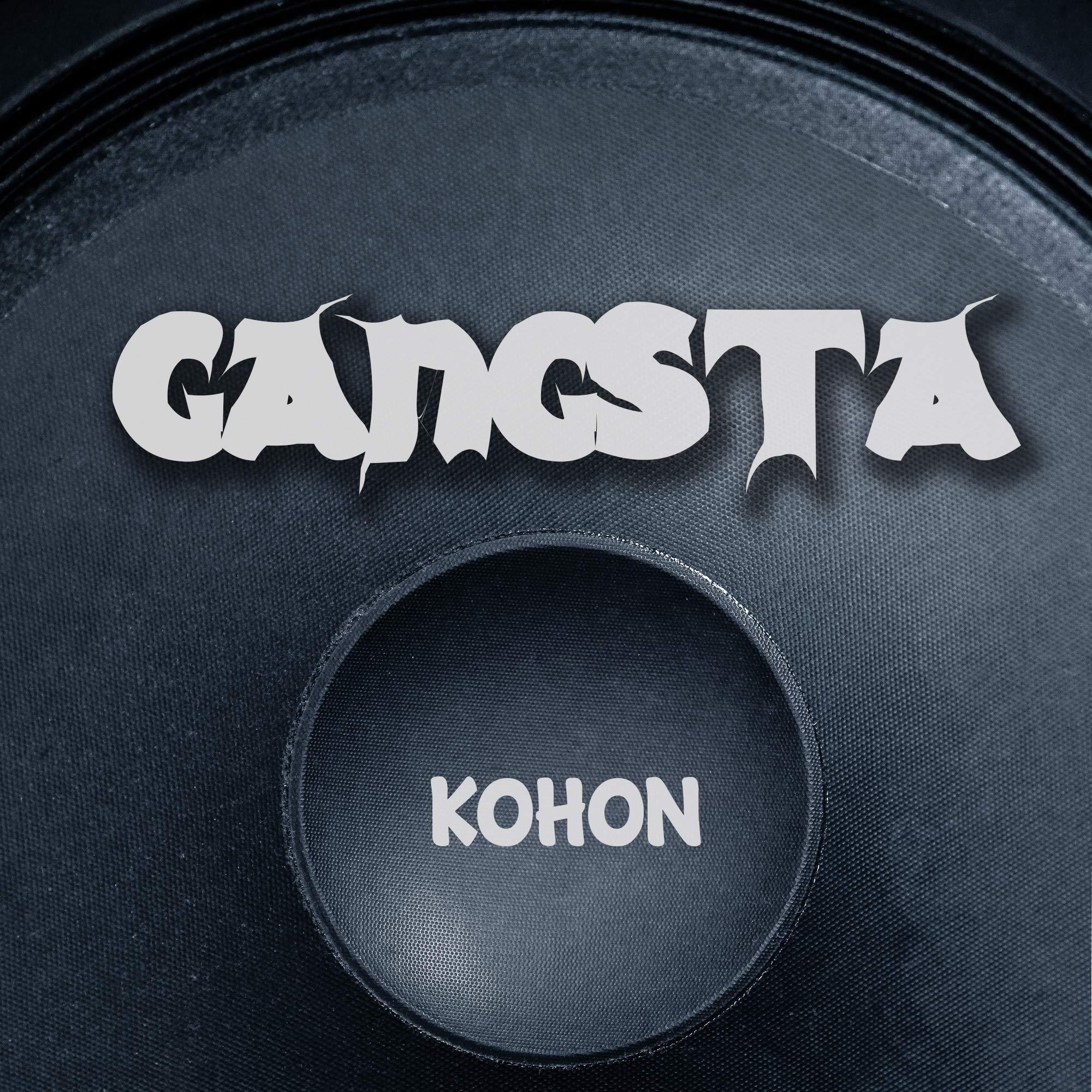 Kohon – Gangsta (2021) [FLAC]