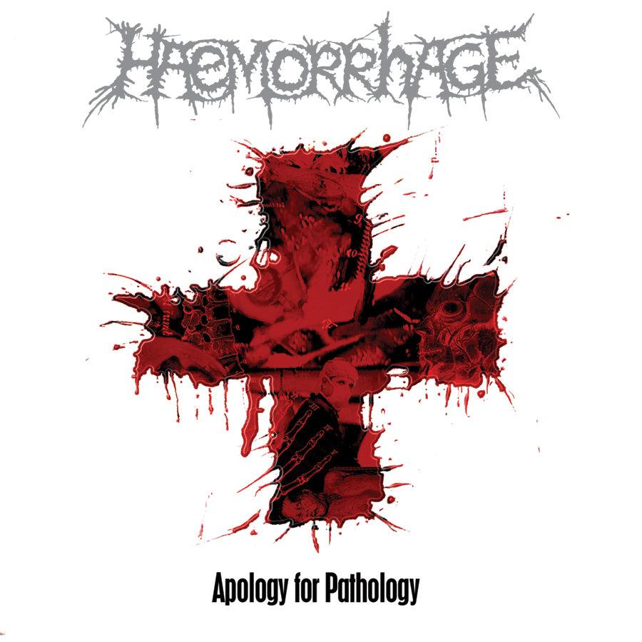 Haemorrhage – Apology for Pathology (2006) [FLAC]