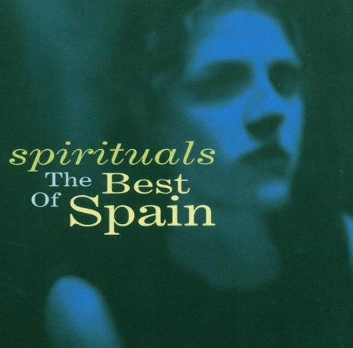 Spain – Spirituals: The Best Of Spain (2003) [FLAC]