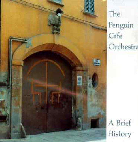 The Penguin Cafe Orchestra – A Brief History (2001) [FLAC]