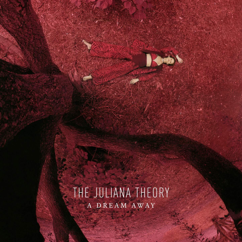 The Juliana Theory – A Dream Away (2021) [FLAC]